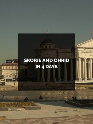 SKOPJE-AND-OHRID-IN-4-DAYS