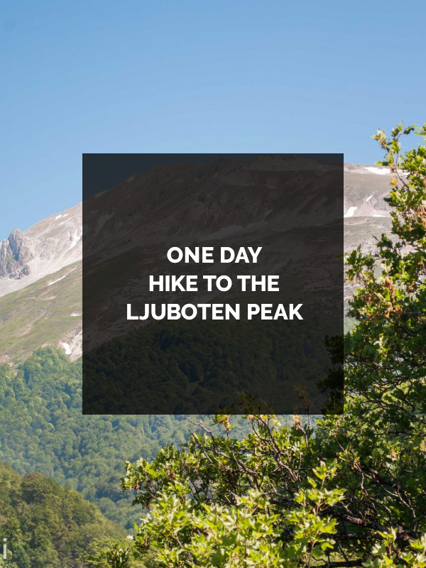 ONE-DAY-HIKE-TO-THE-LJUBOTEN-PEAK
